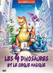 4 dinosaures et le cirque magique (Les) | Spielberg, Steven (1946-....). Producteur