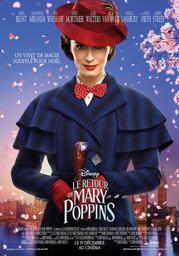 Retour de Mary Poppins (Le) | Marshall, Rob (1960-....). Metteur en scène ou réalisateur