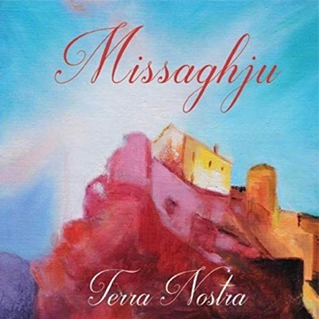 Terra nostra / Missaghju | Missaghju