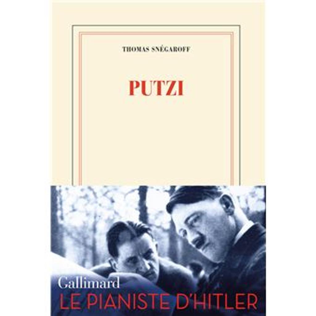 Putzi / Thomas Snégaroff | Snégaroff, Thomas (1974-....). Auteur